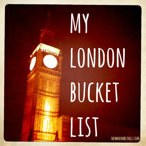 London Bucket List