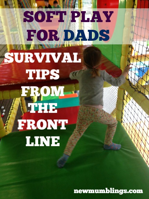 Soft play advice for dads